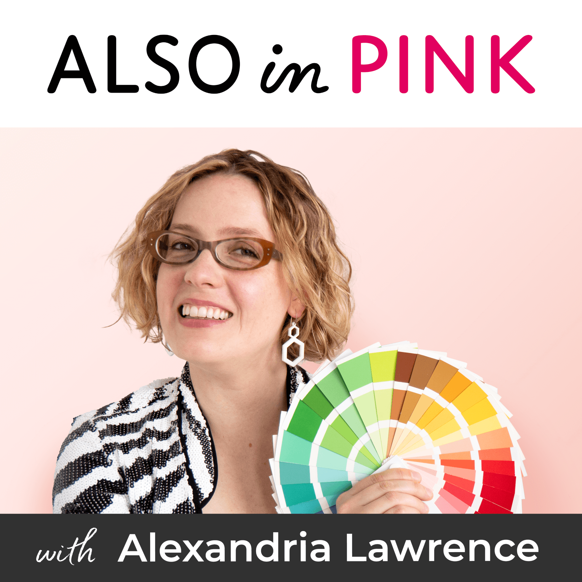 ALSO in PINK. The Podcast All About Lifestyle Design. Redefine What's Possible & Create Your Ideal Life.